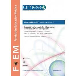 Evaluación de los resultados del aprendizaje del médico reflexivo  y competente. Guía AMEE n.º 25