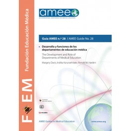Desarrollo y funciones de los departamentos de educación médica. Guía AMEE n.º 28