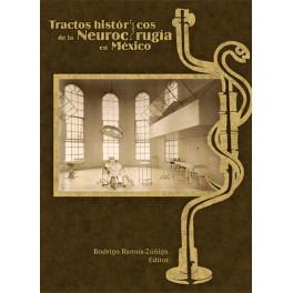 Tractos históricos de la Neurocirugía en México