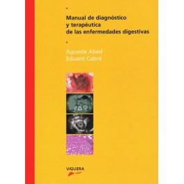 Manual de diagnóstico y terapéutica de las enfermedades digestivas