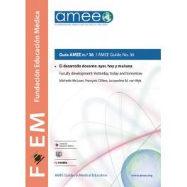El desarrollo docente: ayer, hoy y mañana. Guía AMEE n.º 36