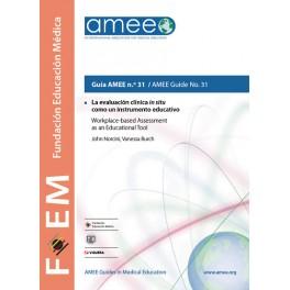 La evaluación clínica in situ como un instrumento educativo. Guía AMEE n.º 31