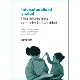Interculturalidad y salud. Una mirada para entender la diversidad
