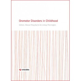 Oromotor disorders in childhood